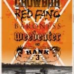 Crowbar, Red Fang, Baroness, Hank III, Weedeater // Roskilde Festival 6/7-2012