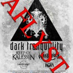 Dark Tranquillity gør op for aflyst tour med FÅ koncerter!