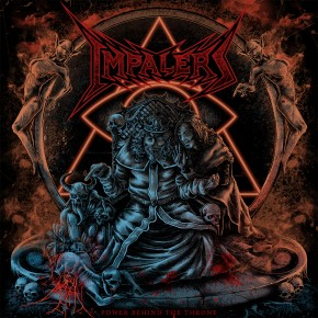 Impalers - Power Behind the Throne
