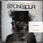"Stone Sour klar med ""HOUSE OF GOLD & BONES PART 1″"