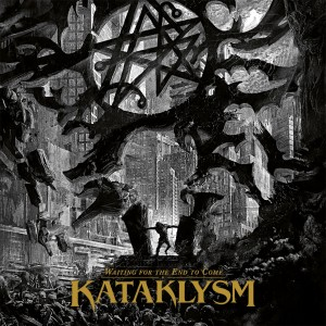Kataklysm - Waiting For The End To Come - Artwork