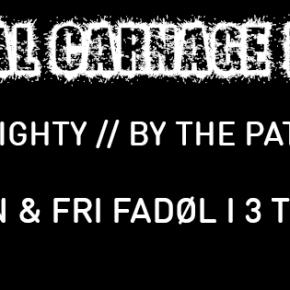 Total Carnage Fest i Pumpehuset vender tilbage