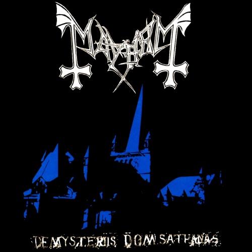 "Mayhem - ""De Mysteriis Dom Sathanas"""