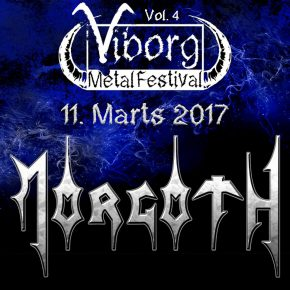 Morgoth & Blood Red Throne til Viborg Metal Festival 2017