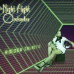"The Night Flight Orchestra – ""Amber Galactic"""