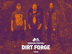 Dirt Forge på Roskilde Festival