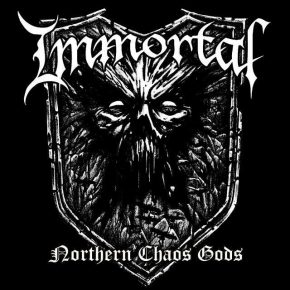 "Immortal - ""Northern Chaos Gods"""