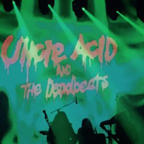 Uncle Acid and the deadbeats // Den Grå Hal 25/11 2018