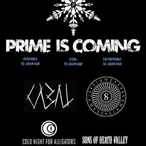 Prime Collective på landevejen: Prime Is Coming